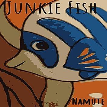 Junkie Fish