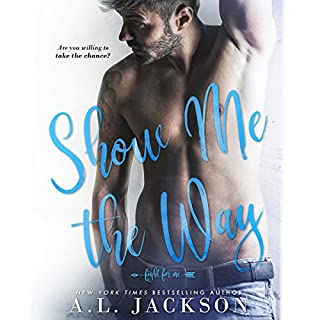 Show Me the Way     Fight for Me, Book 1              Written by:                                                                                                                                 A.L. Jackson                               Narrated by:                                                                                                                                 Zachary Webber,                                                                                        Andi Arndt                      Length: 9 hrs and 59 mins     10 ratings     Overall 4.9