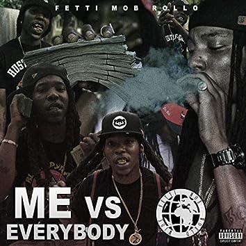 Me vs Everybody (Deluxe)