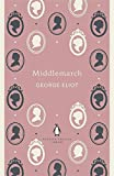 Penguin English Library Middlemarch (The Penguin English Library)