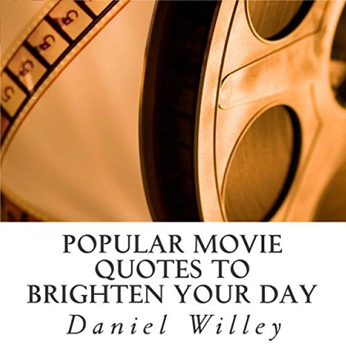 Popular Movie Quotes to Brighten Your Day cover art
