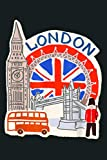 London England Tower Bridge Big Ben Eye Bus Union Jack Flag: Notebook Planner - 6x9 inch Daily Planner Journal, To Do List Notebook, Daily Organizer, 114 Pages