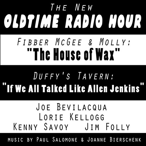 The New Oldtime Radio Hour: 'Fibber McGee' and 'Duffy's Tavern' audiobook cover art
