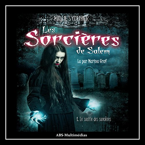 Le souffle des sorcières     Les sorcières de Salem 1              By:                                                                                                                                 Millie Sydenier                               Narrated by:                                                                                                                                 Marina Graf                      Length: 6 hrs and 3 mins     1 rating     Overall 4.0