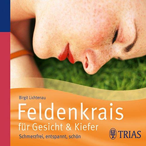 Feldenkrais für Gesicht & Kiefer audiobook cover art
