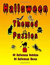 Halloween Themed Puzzles: Celebrate The Halloween Holiday By Doing FUN Puzzles! LARGE PRINT, 90 Halloween Themed Sudoku Puzzles, PLUS 28 Halloween Image Mazes! (On Target Puzzles)