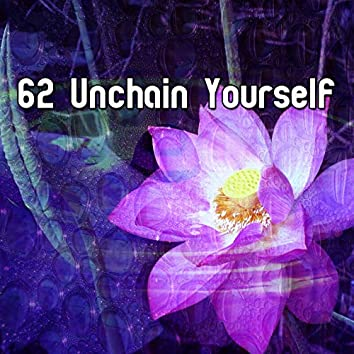62 Unchain Yourself