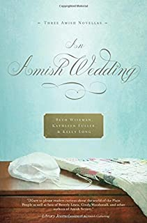 An Amish Wedding by Beth Wiseman (2011-11-28)