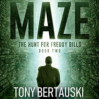Maze: The Hunt for Freddy Bills, Book Two     A Science Fiction Thriller              By:                                                                                                                                 Tony Bertauski                               Narrated by:                                                                                                                                 A.J Carter                      Length: 7 hrs and 35 mins     Not rated yet     Overall 0.0
