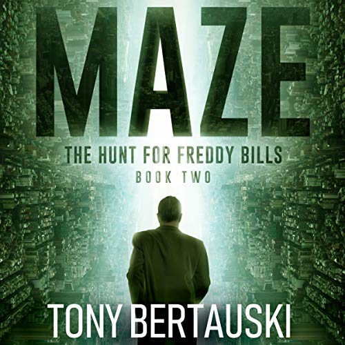 Maze: The Hunt for Freddy Bills, Book Two audiobook cover art