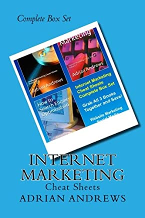 Internet Marketing Cheat Sheets: Complete Box Set