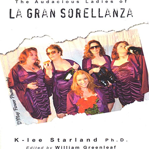 The Audacious Ladies of La Gran Sorellanza audiobook cover art