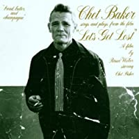 Let's Get Lost - O.S.T. by Chet Baker