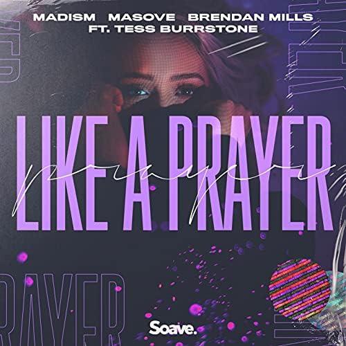 Madism, Masove & Brendan Mills feat. Tess Burrstone
