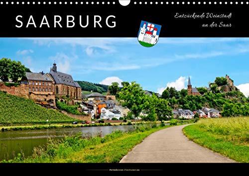 Saarburg - entzückende Weinstadt an der Saar (Wandkalender 2021 DIN A3 quer)