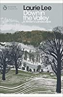 Down in the Valley: A Writer's Landscape (Penguin Modern Classics)