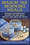 Mason jar meals: Breakfast recipes in this book. Cover seen in image.