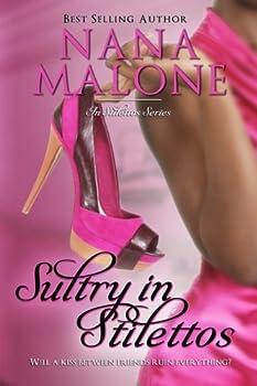 Sultry in Stilettos - Book #2 of the In Stilettos