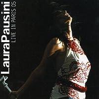 Live in Paris 05 by LAURA PAUSINI (2006-02-10)