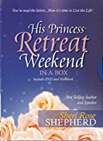 His Princess Retreat Weekend in a Box