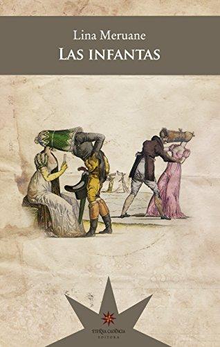 Las infantas (Spanish Edition)