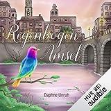 Regenbogenamsel: Zauber der Elemente. Gesamtausgabe 'Lost City' 1&2