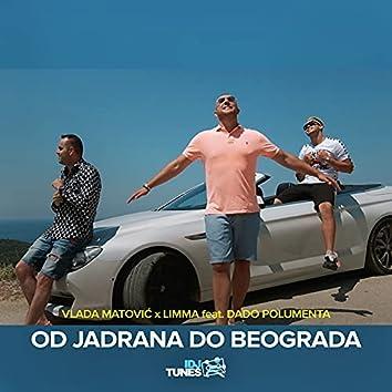 Od Jadrana Do Beograda