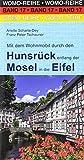 Mit dem Wohnmobil durch den Hunsrück entlang der Mosel in die Eifel (Womo-Reihe)