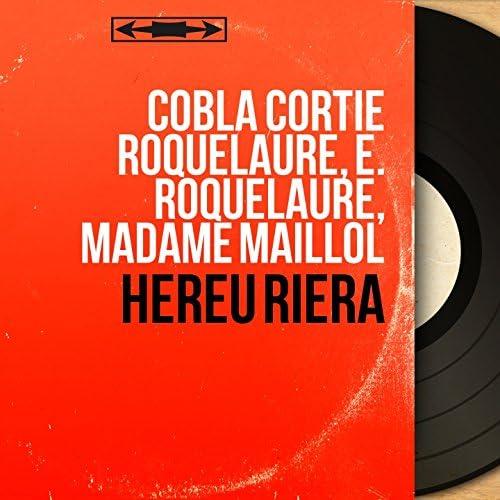 Cobla Cortie Roquelaure, E. Roquelaure, Madame Maillol