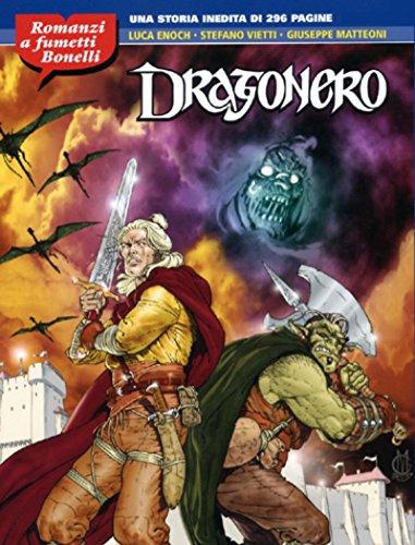 Dragonero - Romanzi a Fumetti Bonelli
