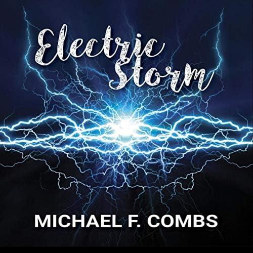 Michael F Combs