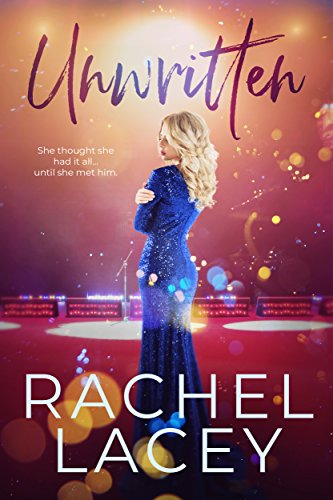 Unwritten: A Celebrity Romance (Rock Star Duet Book 1)