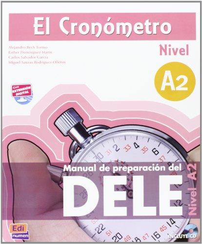 El Cronómetro – Nivel A2: Manual de preparación del DELE / Übungsbuch mit MP3-CD