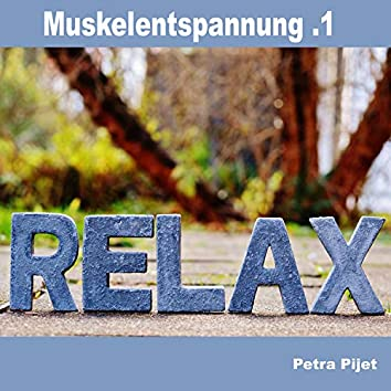 Muskelentspannung .1 - Relax