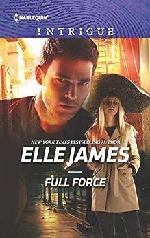 Full Force (Declan's Defenders Book 3) by [Elle James]