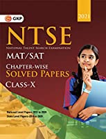 NTSE 2020-21 : Class 10th (MAT + SAT) - Chapter wise Solved Papers (National Level 2012 to 2020 & State Level 2014 to 2020)