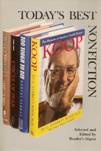 Koop/Circle of Fear/Too Tough to Die/Wall to Wall (Reader's Digest Today's Best Nonfiction, Volume 19: 1992)