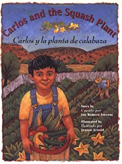 Carlos and the Squash Plant / Carlos y la planta de calabaza (Multilingual Edition)
