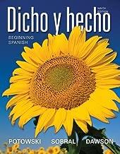 Dicho y hecho: Beginning Spanish (Spanish Edition) by Potowski, Kim, Sobral, Silvia, Dawson, Laila M. (2011) Hardcover