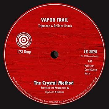 Vapor Trail (Tripmann & Dollenz Remix)