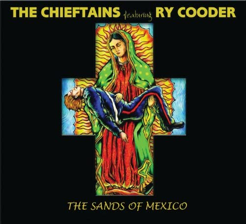 The Chieftains feat. Ry Cooder