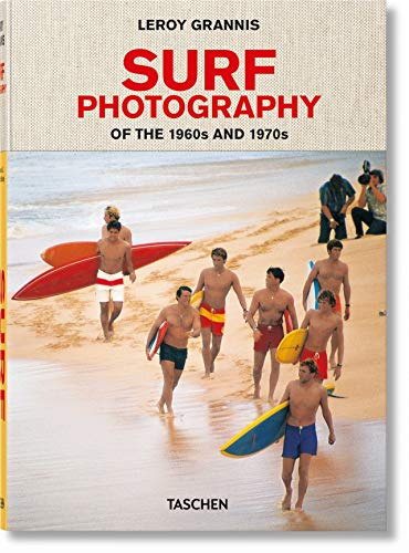 Leroy Grannis: Surf Photography of the 1960s and 1970s: CL
