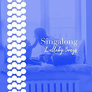 # Singalong Lullaby Songs
