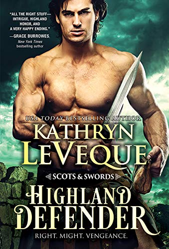 Highland Defender (Scots and Swords Book 2) by [Kathryn Le Veque]