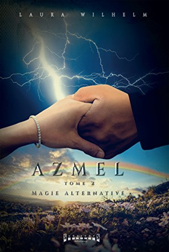 Magie alternative: Saga de romance fantasy (Azmel t. 2) PDF Books