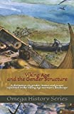 Viking Age and the Gender Structure: A discussion on gender, status and power expressed in the Viking Age mortuary landscape - Omega History Series