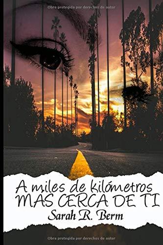 A miles de kilómetros: Más cerca de ti