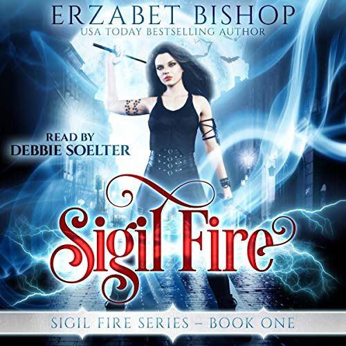 Sigil Fire: A Lesfic Urban Fantasy Romance Audiobook By Erzabet Bishop cover art