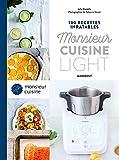 100 recettes inratables Monsieur Cuisine light: 31653 (Les inratables)