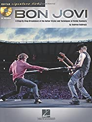 Bon Jovi: A Step-by-Step Breakdown of the Guitar Styles and Techniques of Richie Sambora Guitar Signature Licks + cd
